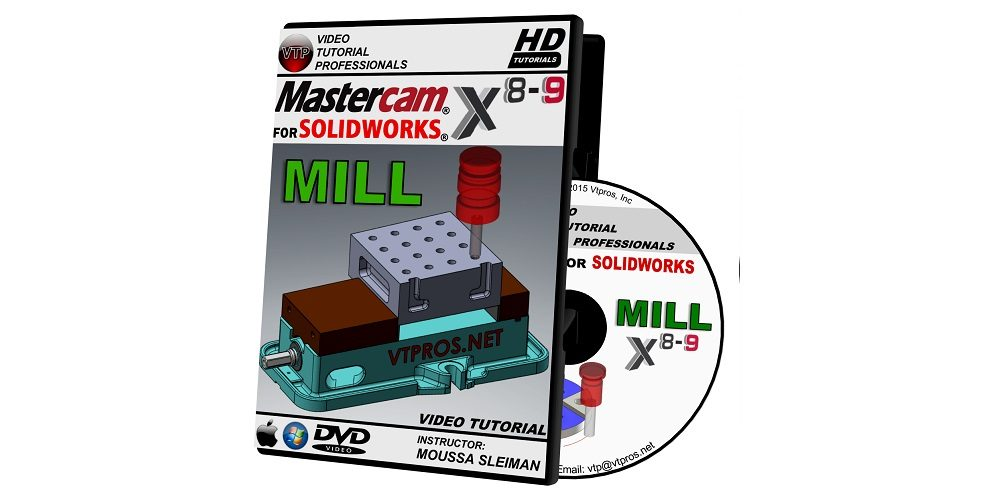 MASTERCAM X8-X9 FOR SOLIDWORKS – MILL VIDEO TUTORIAL